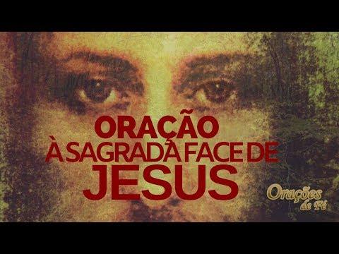 ORAÇÃO À SAGRADA FACE DE JESUS
