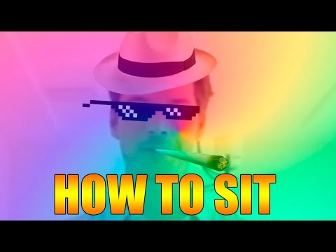 HOW TO SIT: AN MLG TUTORIAL