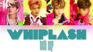 NCT 127 – WHIPLASH Color Coded Lyrics HAN/ROM/ENG