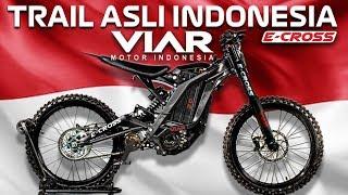 MURAH!! MOTOR TRAIL LISTRIK ASLI INDONESIA | VIAR E-CROSS 2.0