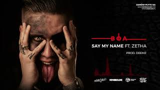 ReTo ft. ZetHa - Say My Name (prod. Deemz)
