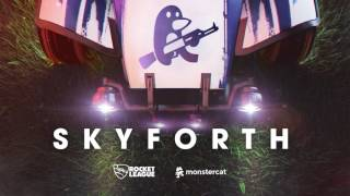Skyforth - Ephixa [Rocket League OST] [Future house]