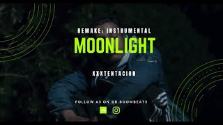 XXXTENTACION - MOONLIGHT (Remake - Instrumental By @B.BOOMBEATS)
