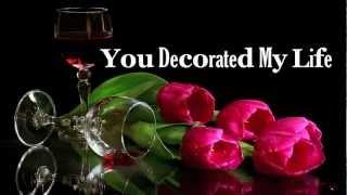 You Decorated My Life - Kenny Rogers (Lyrics) HD