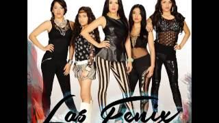 LAS FENIX  -  AY AMOR (2013)