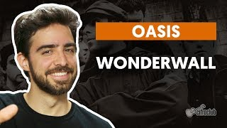 Videoaula Wonderwall (aula de violão completa)