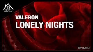 Valeron - Lonely Nights Zero068