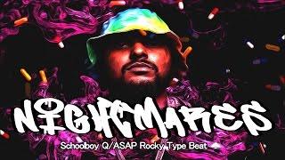 Free Schoolboy Q || ASAP Rocky Type Beat - Nightmares (Prod. By AC3Beats)