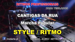 ♫ Ritmo / Style  - CANTIGAS DA RUA  - Marcha Popular