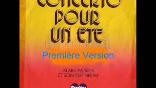 Alain Patrick - Concerto pour un été (Première version)
