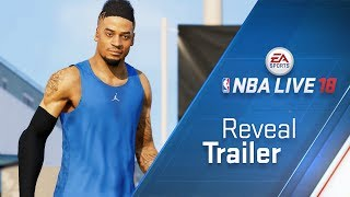 NBA LIVE 18 Reveal Trailer - The One