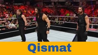 Qismat - wwe the shield - roman reigns  - wwe in hindi punjabi song ammy virk 2017