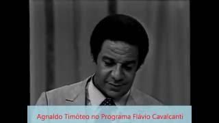 Agnaldo Timóteo no Programa Flávio Cavalcanti