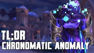 TL;DR - Chronomatic Anomaly (Normal/Heroic) - Walkthrough/Commentary