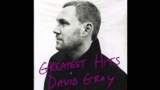 """David Gray - """"Be Mine"""""""
