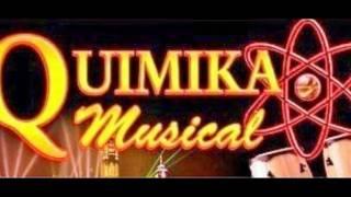 """Quimika Musical """"El Muelle De San Blas"""""""