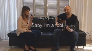 Baby i'm a fool-Melody gardot (cover by Marie Tondeur & Vincent Nasri)
