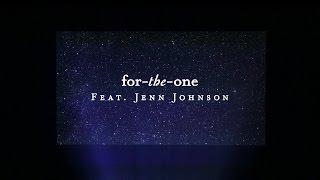 For The One (Lyric Video) // Starlight // Jenn Johnson