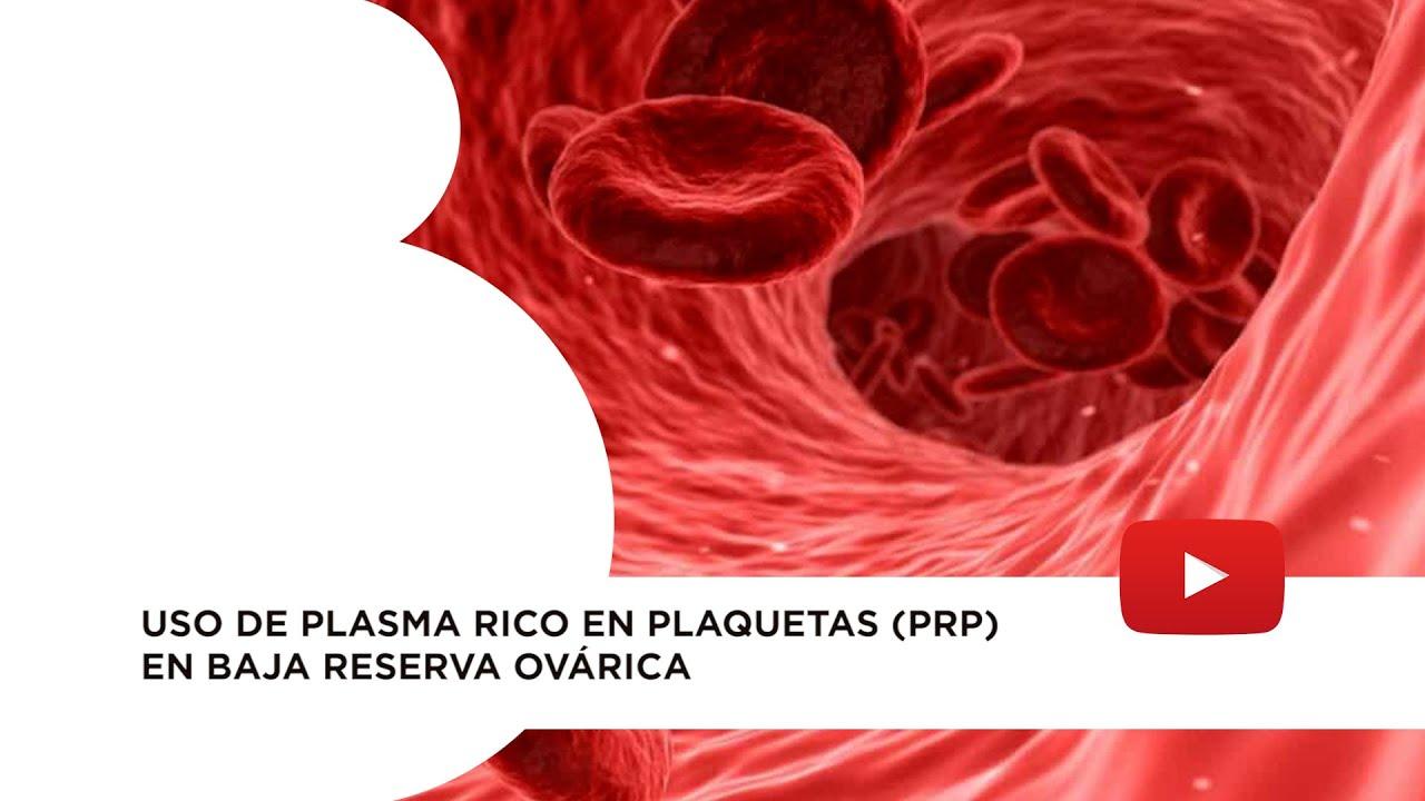 Técnicas de «rejuvenecimiento ovárico». Plasma rico en plaquetas (PRP)