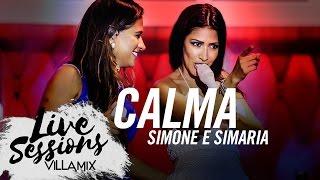Calma - Simone e Simaria - Live Sessions - Villa Mix Festival Fortaleza