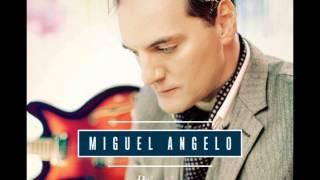 Miguel Ângelo - É Comigo