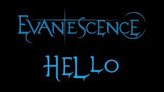Evanescence-Hello Lyrics (Demo)