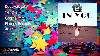 Deepyetbeats - IN YOU (Original Mix)