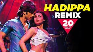 Remix: Hadippa The Remix Song   Dil Bole Hadippa   Shahid Kapoor   Rani Mukerji