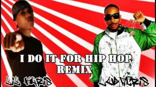I Do It For Hip Hop Remix - Ludacris feat. Lil Khris