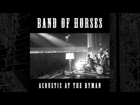 band-of-horses-the-funeral-acoustic-at-the-ryman-band-of-horses