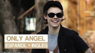 ONLY ANGEL || Harry Styles || [Español/Ingles]