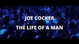 Joe Cocker - The Life Of A Man (Official Trailer)