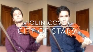 City Of Stars - Soundtrack of La La Land (Violin Cover)