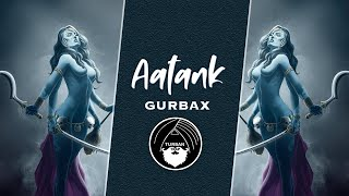 Aatank - Gurbax ft. Heiwah, Blake Lovely & Dee MC | Turban Trap