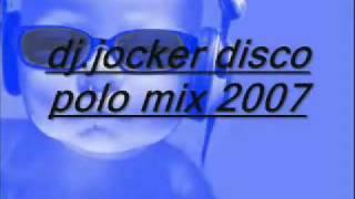 Dj.jocker Disco Polo Mix 2007