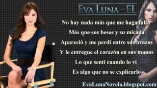 """Letra de """"El"""" de la Novela Eva Luna por Jenni Rivera"""