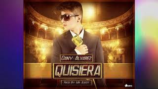 DANY ALVAREZ - QUISIERA (TOPIC)