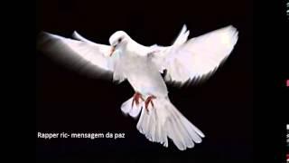 Rapper RIC- Mensagem da Paz