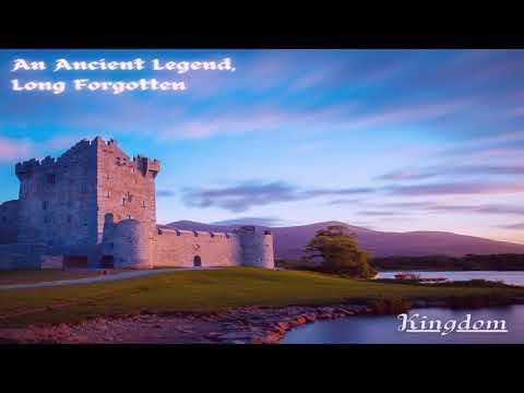 An Ancient Legend- Long Forgotten - Kingdom
