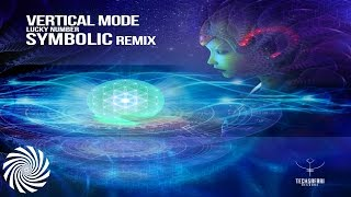 Vertical Mode - Lucky Number (Symbolic Remix) Preview