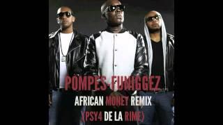 Pompes Fu - African Money Feat. Psy4 de la rime (Remix)
