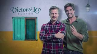 Victor e Leo - Duetos (Comercial)