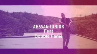 Double Fame feat. Ahssan Junior - Vem Cá |Audio| (Kizomba 2016)
