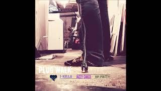 J-Killa X Half Pound Patty X Jazzy Cakex - Plug Walk (#wizedomes)