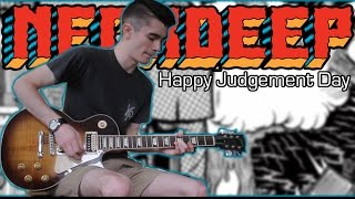 Neck Deep - Happy Judgement Day (Guitar & Bass Cover w/ Tabs)