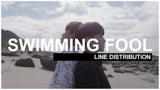 SEVENTEEN - Swimming Fool | Line Distribution