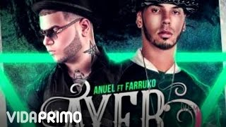 DJ Nelson - Ayer ft. Anuel AA & Farruko (Remix) [Official Audio]