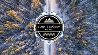 Inspiring Cinematic Background Music | Tony Sergeev |