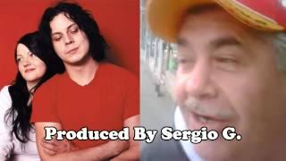 What A Rush - Sergio G Mash Up - White Stripes and Elio