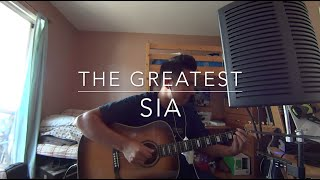 The Greatest - Sia ft. Kendrick Lamar (Cover by Ian Rivera)